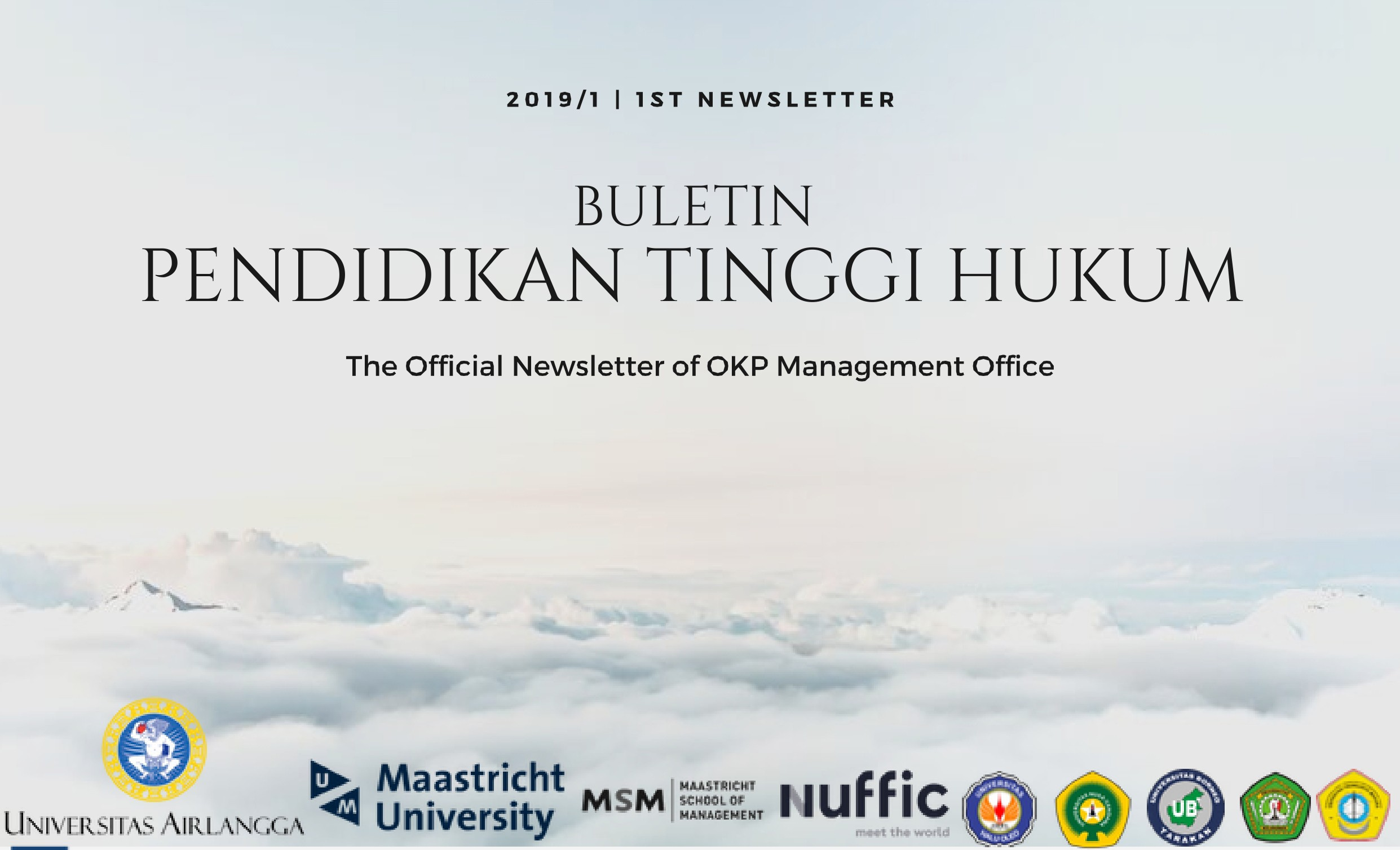 1st NEWSLETTER, BULETIN PENDIDIKAN TINGGI HUKUM, The Official Newsletter of OKP Management Office